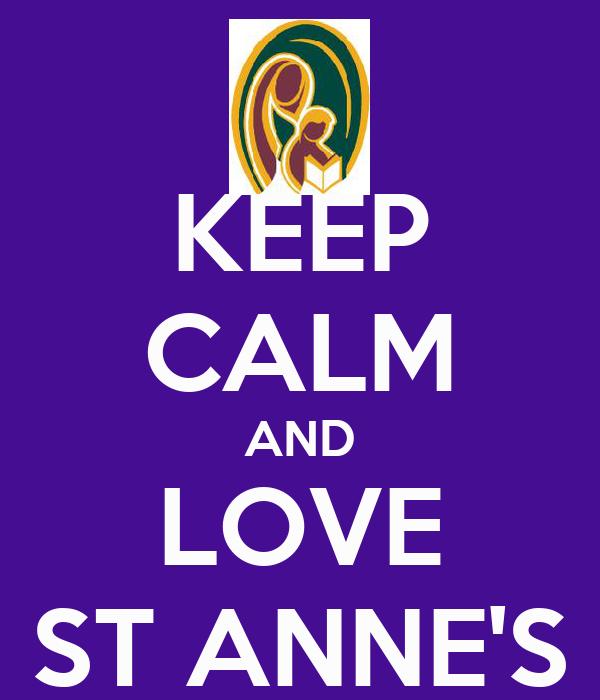 KEEP CALM AND LOVE ST ANNE'S