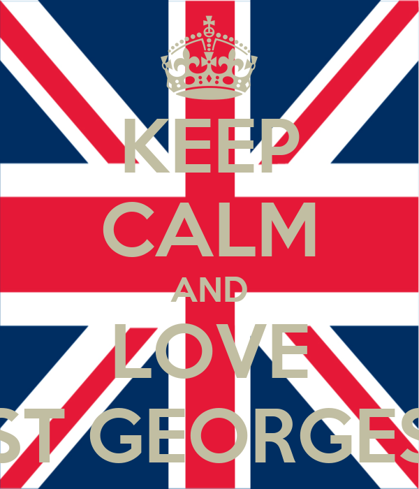 KEEP CALM AND LOVE ST GEORGES