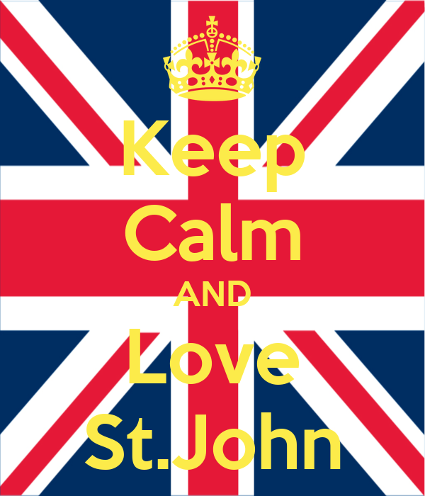 Keep Calm AND Love St.John