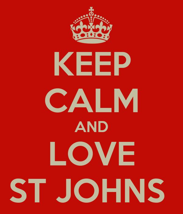 KEEP CALM AND LOVE ST JOHNS