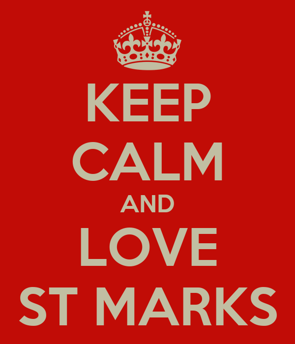 KEEP CALM AND LOVE ST MARKS