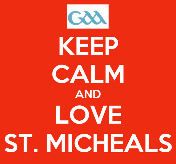 KEEP CALM AND LOVE ST. MICHEALS