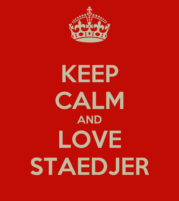 KEEP CALM AND LOVE STAEDJER