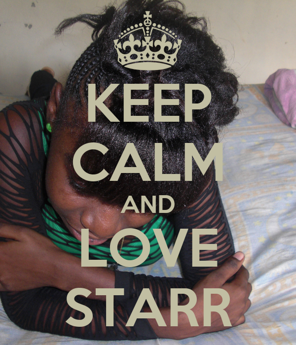 KEEP CALM AND LOVE STARR