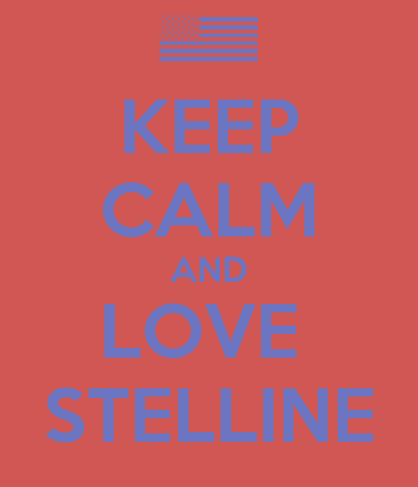 KEEP CALM AND LOVE  STELLINE