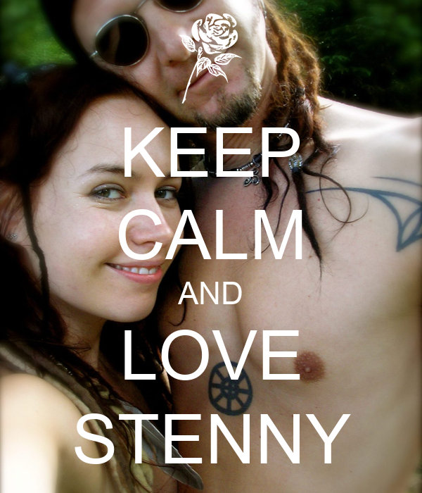 KEEP CALM AND LOVE STENNY