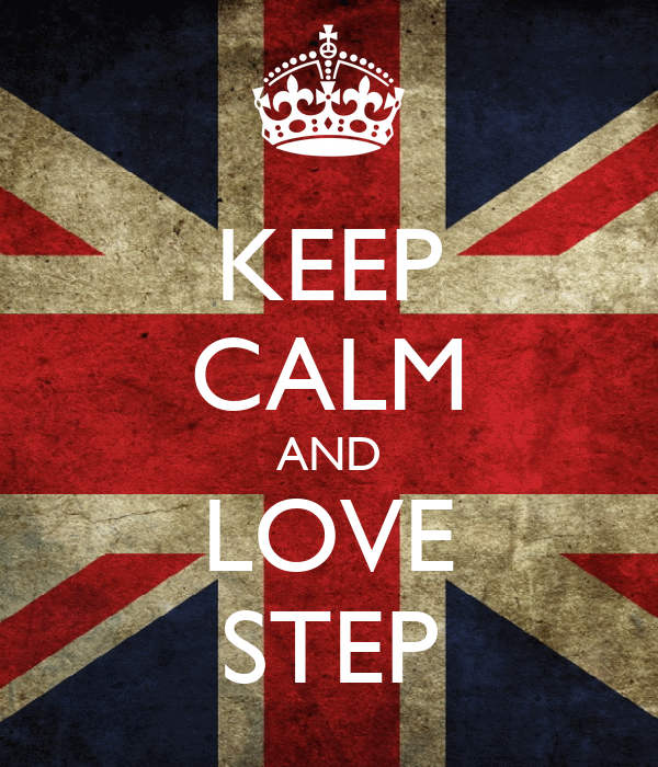 KEEP CALM AND LOVE STEP