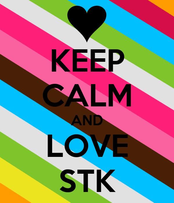 KEEP CALM AND LOVE STK