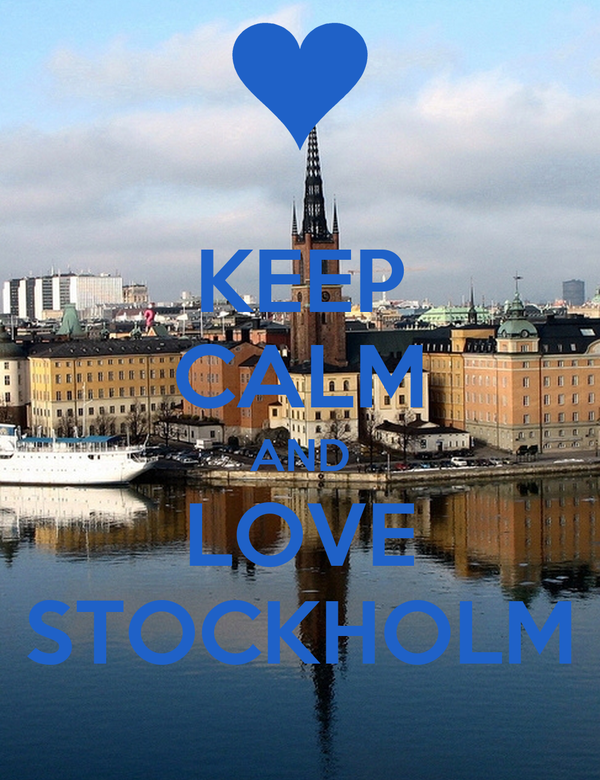 KEEP CALM AND LOVE STOCKHOLM