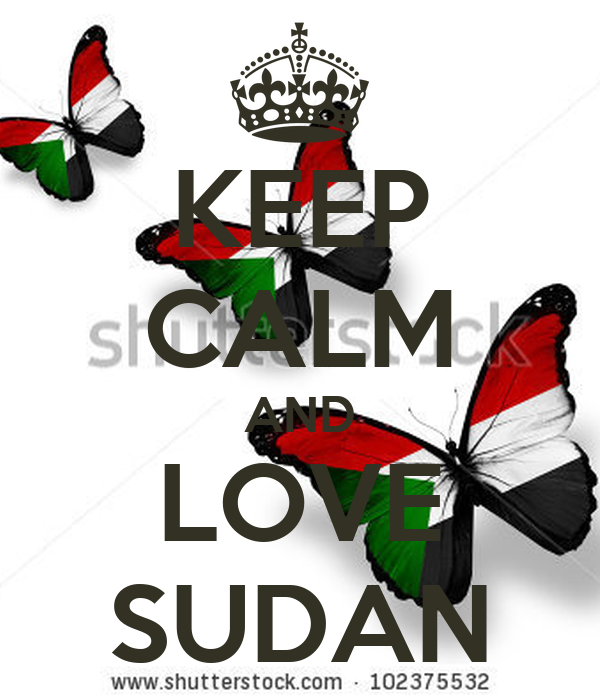 KEEP CALM AND LOVE SUDAN