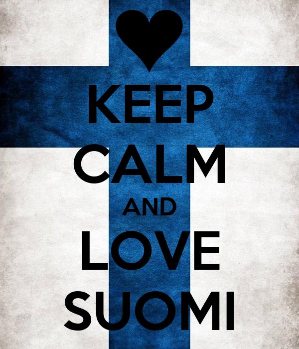 KEEP CALM AND LOVE SUOMI