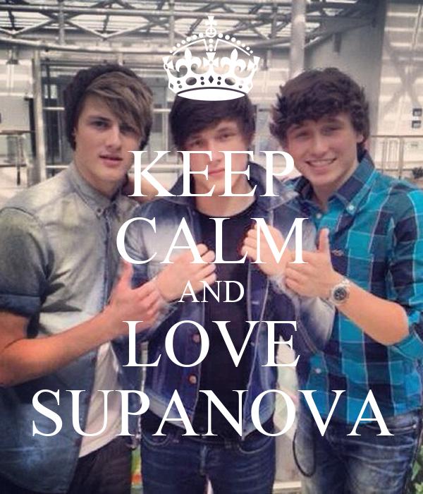 KEEP CALM AND LOVE SUPANOVA