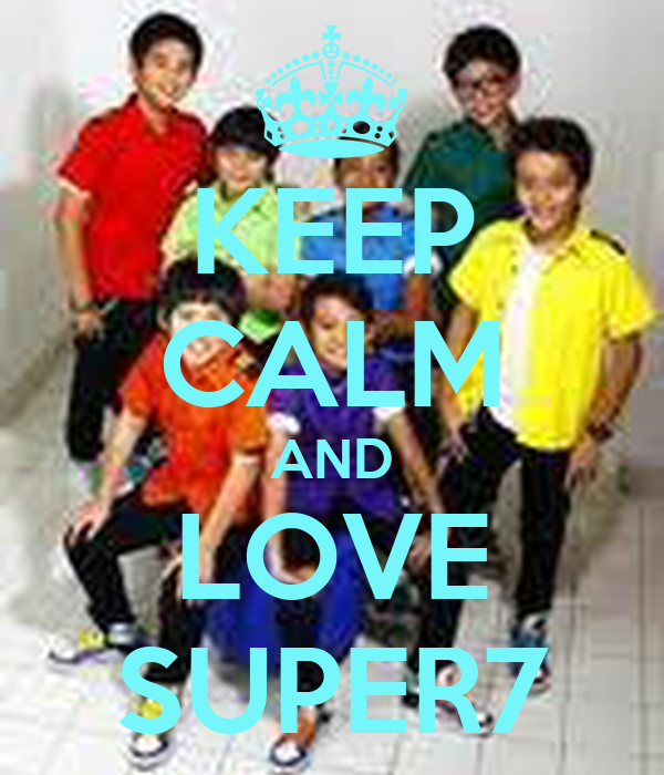 KEEP CALM AND LOVE SUPER7