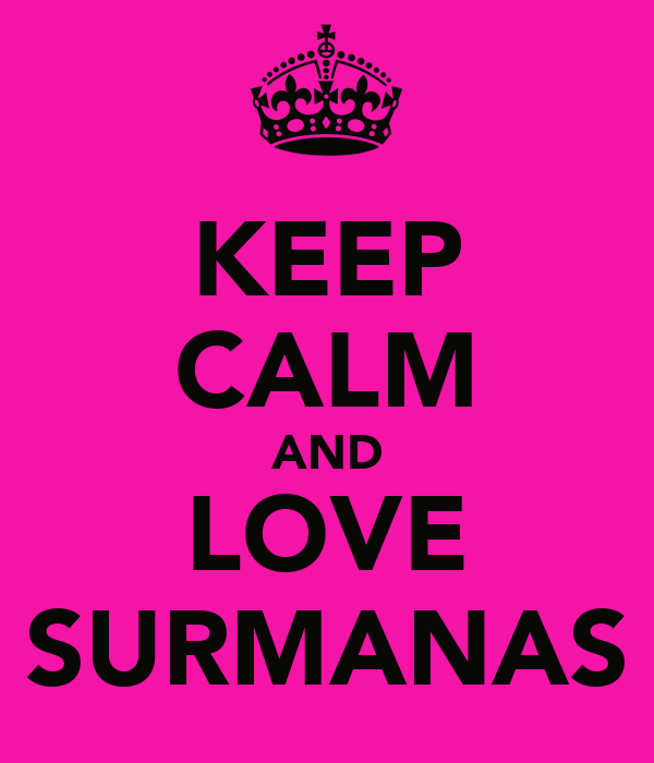 KEEP CALM AND LOVE  SURMANAS