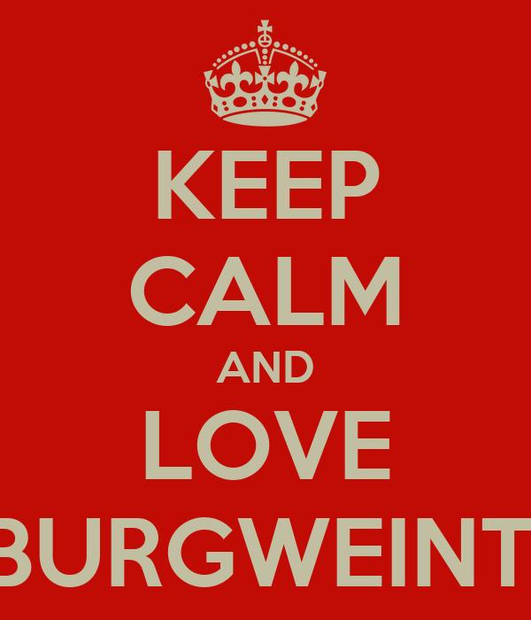 KEEP CALM AND LOVE SV BURGWEINTING