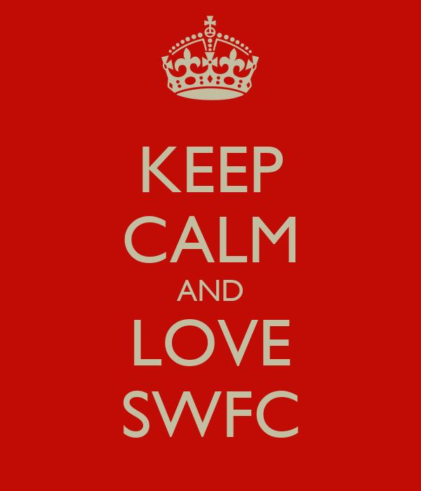 KEEP CALM AND LOVE SWFC
