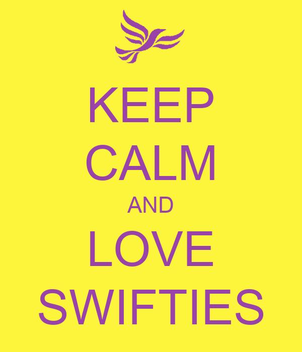KEEP CALM AND LOVE SWIFTIES