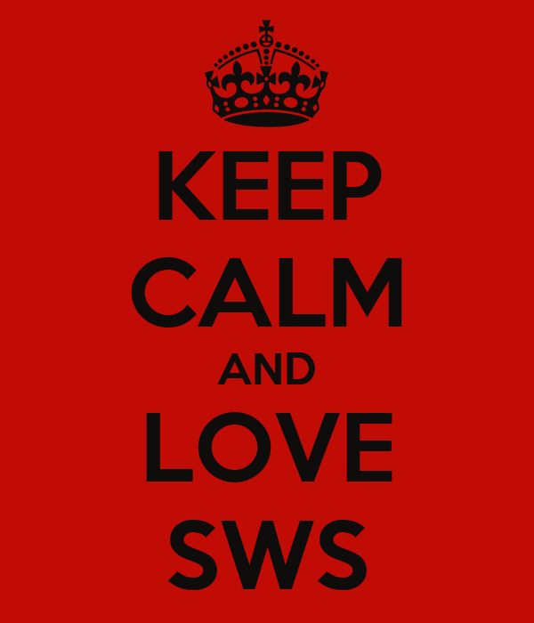 KEEP CALM AND LOVE SWS