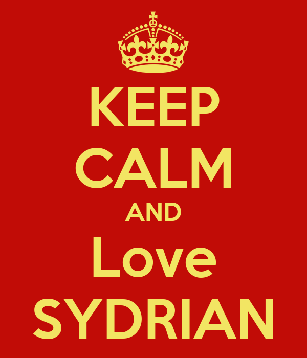 KEEP CALM AND Love SYDRIAN