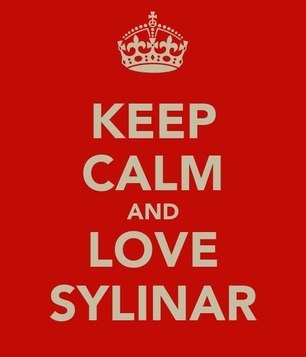 KEEP CALM AND LOVE SYLINAR