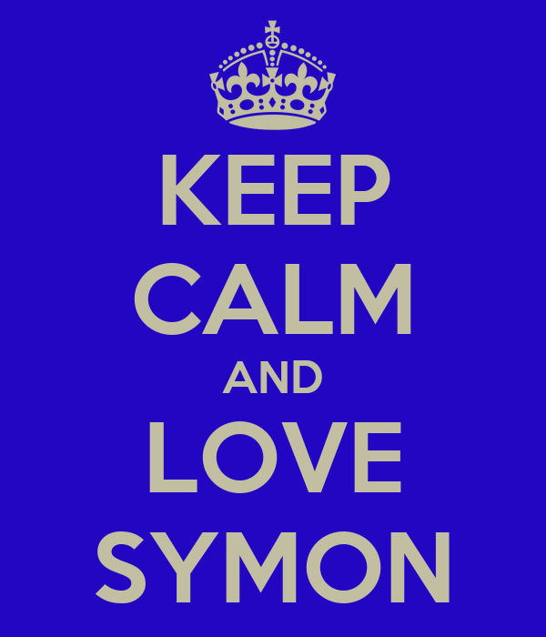KEEP CALM AND LOVE SYMON