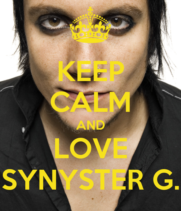 KEEP CALM AND LOVE SYNYSTER G.