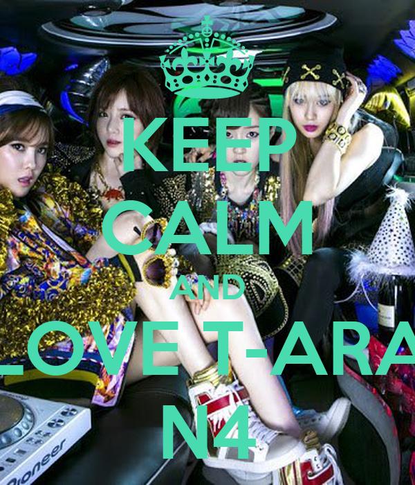 KEEP CALM AND LOVE T-ARA N4
