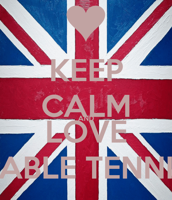 KEEP CALM AND LOVE TABLE TENNIS