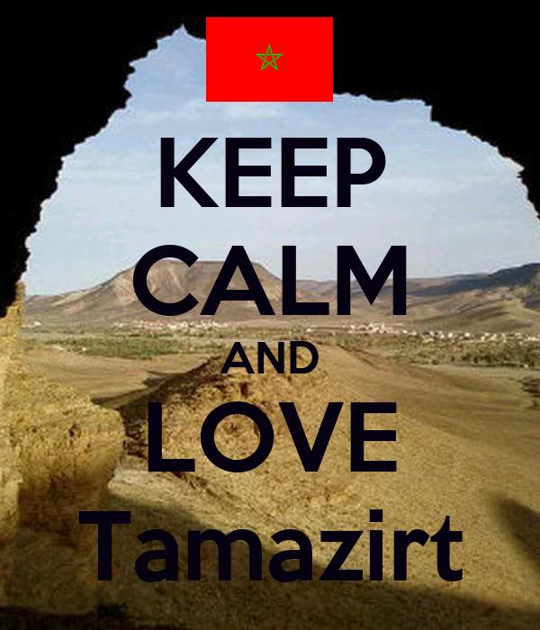 KEEP CALM AND LOVE Tamazirt