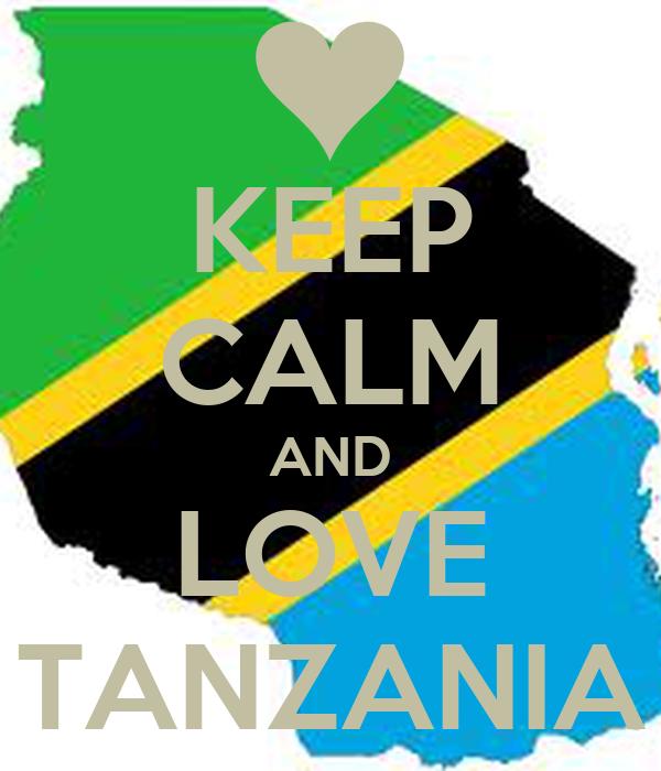 KEEP CALM AND LOVE TANZANIA