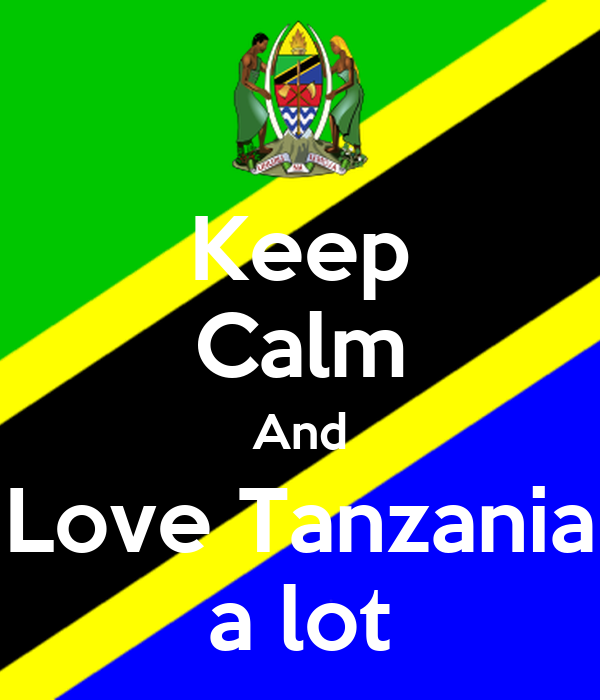 Keep Calm And Love Tanzania a lot