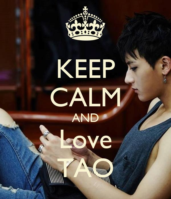 KEEP CALM AND Love TAO