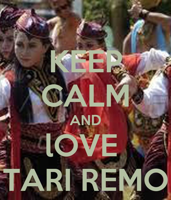 KEEP CALM AND lOVE  TARI REMO