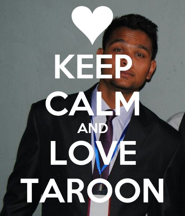KEEP CALM AND LOVE TAROON