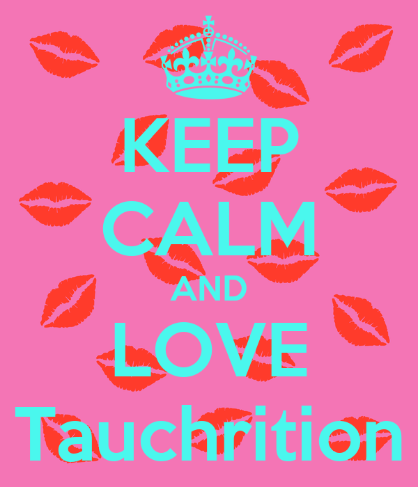 KEEP CALM AND LOVE Tauchrition