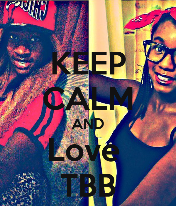 KEEP CALM AND Love  TBB