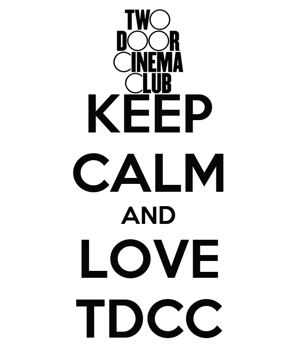KEEP CALM AND LOVE TDCC