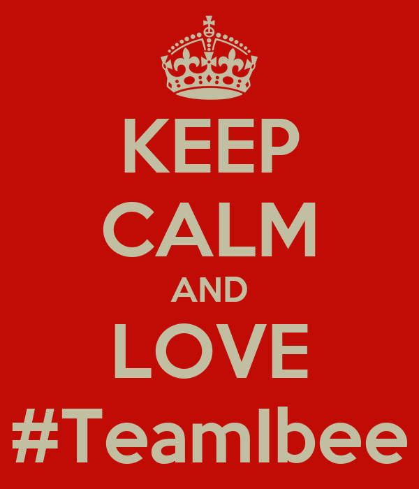 KEEP CALM AND LOVE #TeamIbee