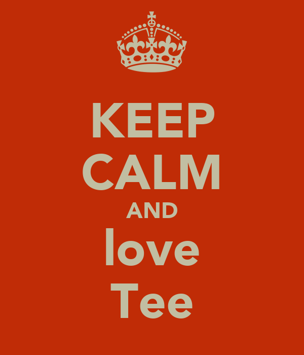 KEEP CALM AND love Tee