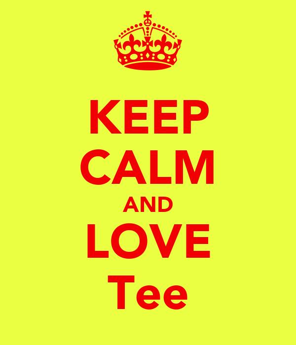 KEEP CALM AND LOVE Tee