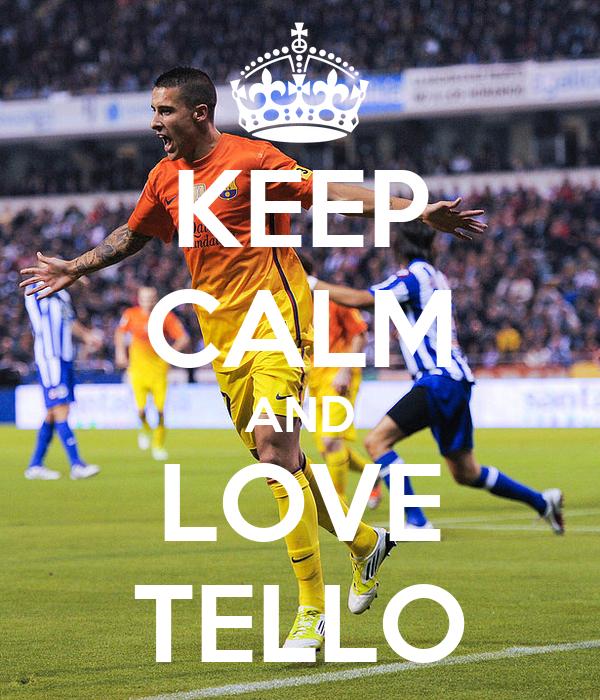 KEEP CALM AND LOVE TELLO
