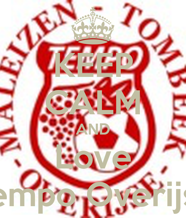 KEEP CALM AND Love Tempo Overijse