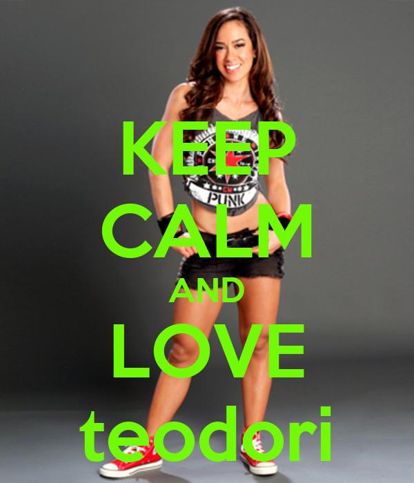 KEEP CALM AND LOVE teodori