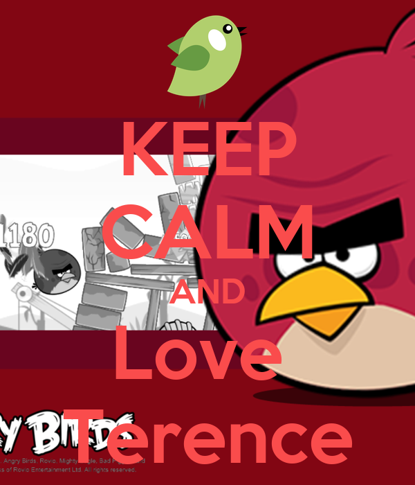 KEEP CALM AND Love  Terence