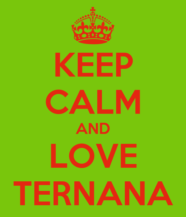 KEEP CALM AND LOVE TERNANA