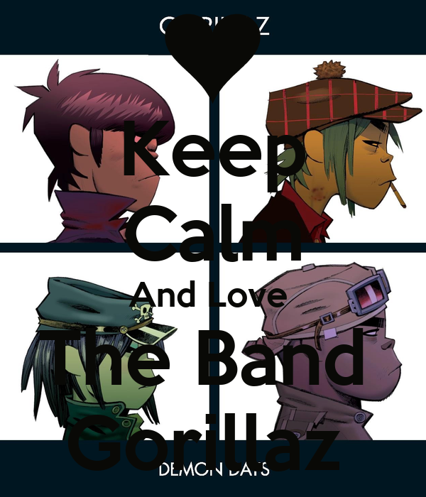 Keep Calm And Love  The Band  Gorillaz