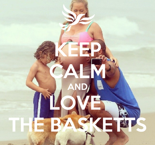 KEEP CALM AND LOVE  THE BASKETTS