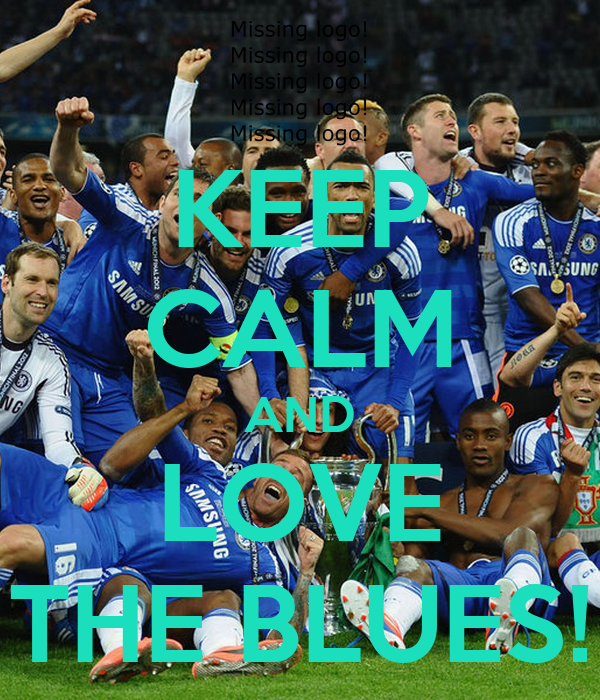 KEEP CALM AND LOVE THE BLUES!