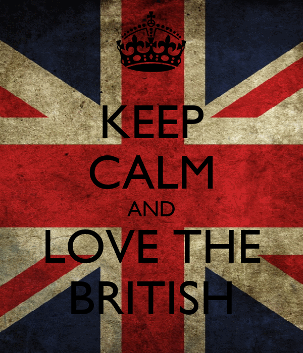 KEEP CALM AND LOVE THE BRITISH