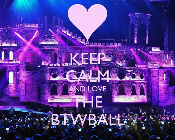 KEEP CALM AND LOVE THE BTWBALL
